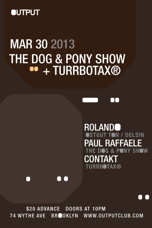 The Dog & Pony Show x TURRBOTAX®